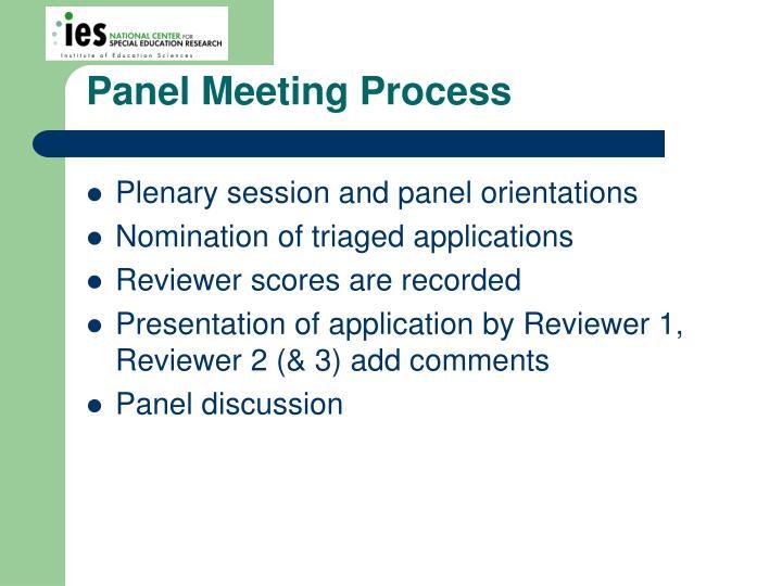 Panel Meeting Process