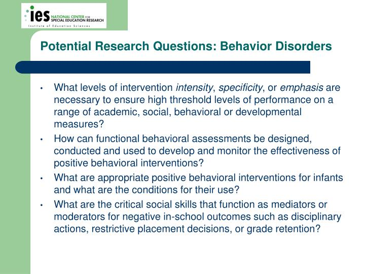 Potential Research Questions: Behavior Disorders