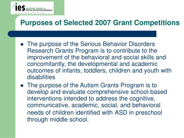 Purposes of Selected 2007 Grant Competitions