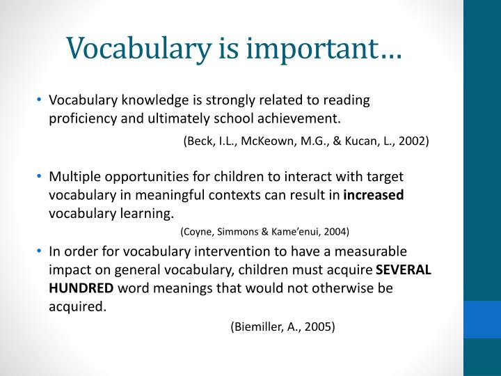 Vocabulary is important…