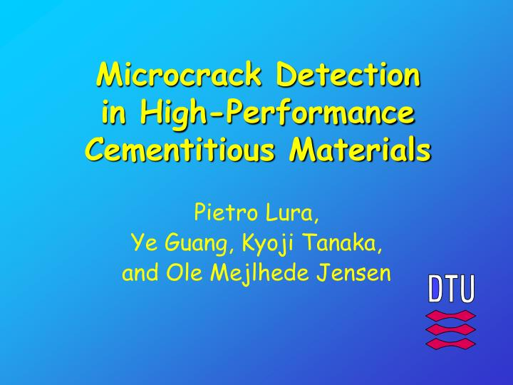 microcrack detection in high performance cementitious materials n.