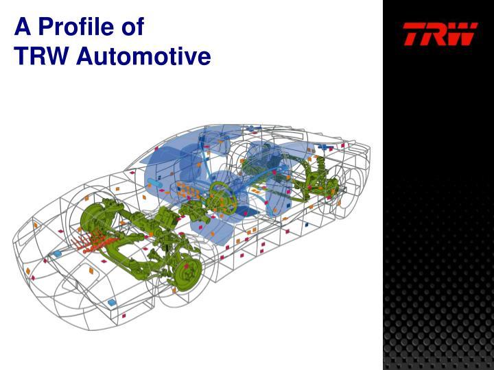 A profile of trw automotive