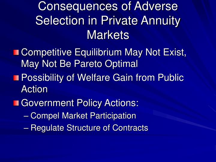 Consequences of Adverse Selection in Private Annuity Markets