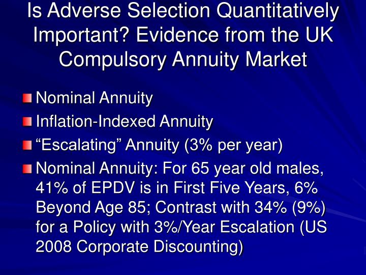 Is Adverse Selection Quantitatively Important? Evidence from the UK Compulsory Annuity Market