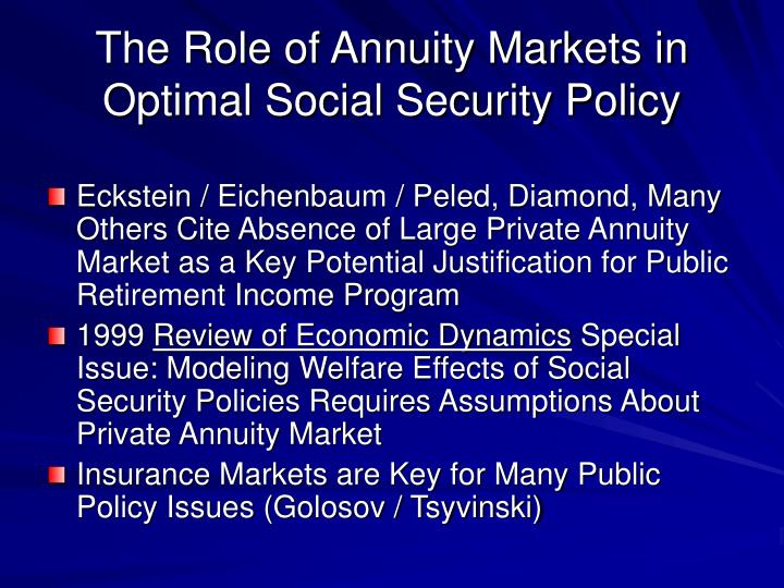 The Role of Annuity Markets in  Optimal Social Security Policy