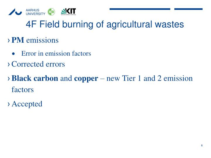 4F Field burning of agricultural wastes