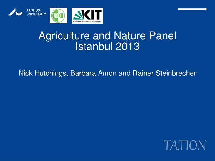 Agriculture and nature panel istanbul 2013