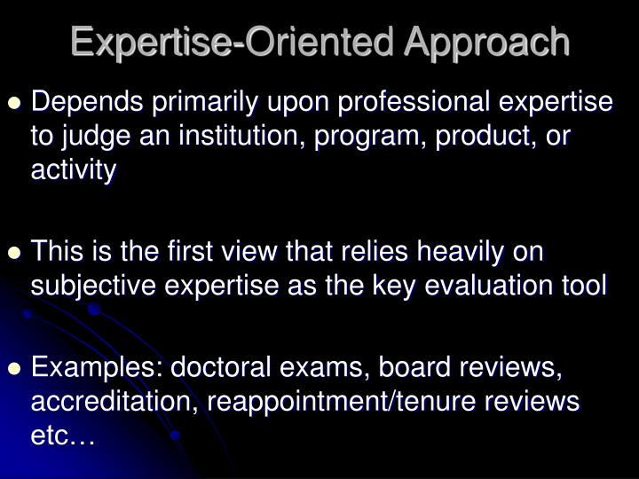 Expertise-Oriented Approach