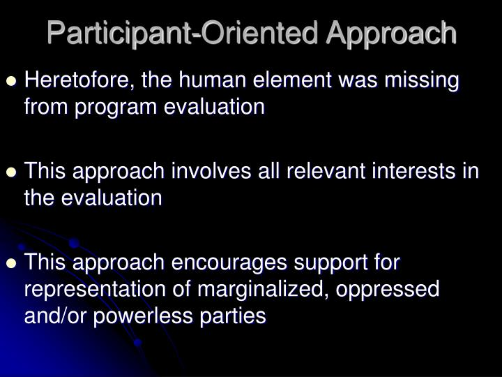 Participant-Oriented Approach