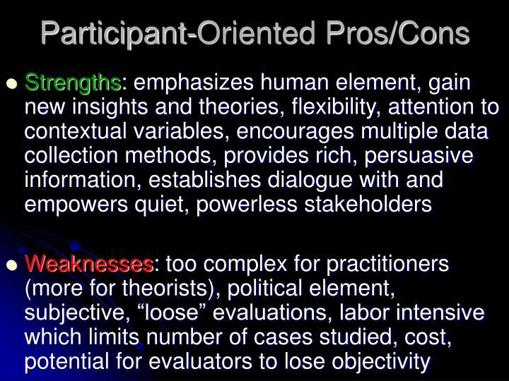 Participant-Oriented Pros/Cons