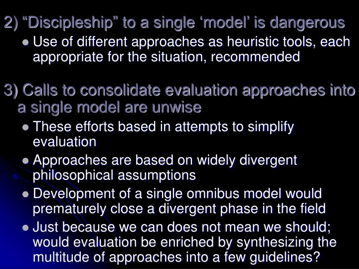 """2) """"Discipleship"""" to a single 'model' is dangerous"""