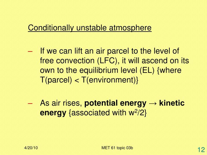 Conditionally unstable atmosphere