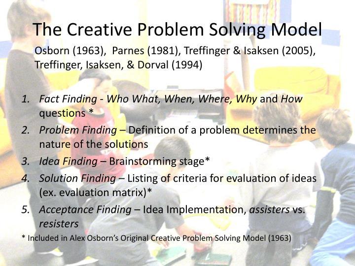 The Creative Problem Solving Model