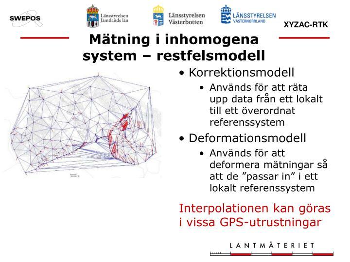 Mätning i inhomogena system – restfelsmodell