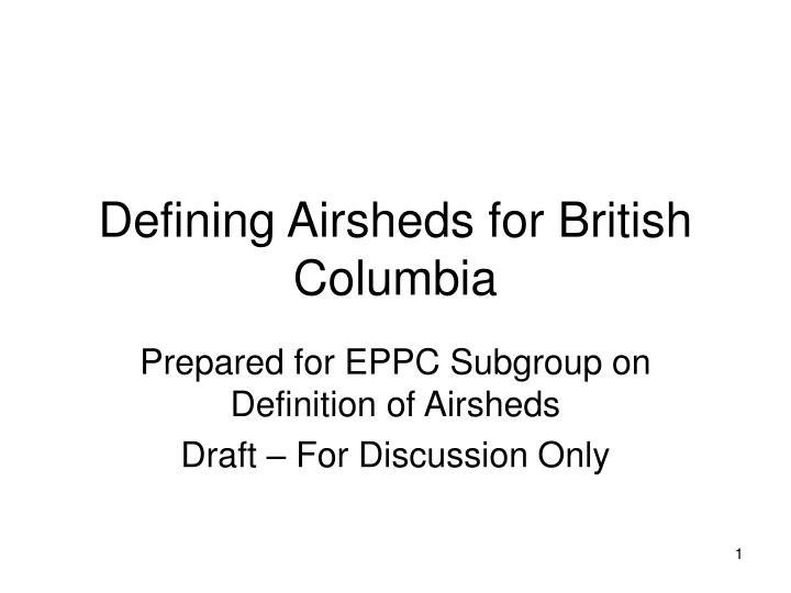 defining airsheds for british columbia n.