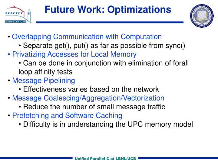 Future Work: Optimizations