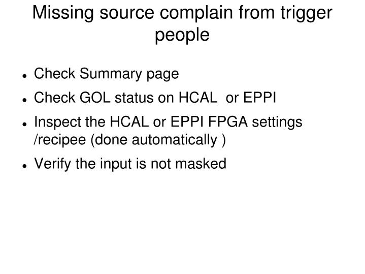 Missing source complain from trigger people