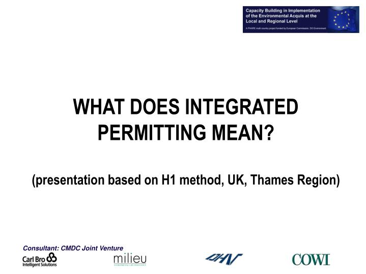 what does integrated permitting mean presentation based on h1 method uk thames region