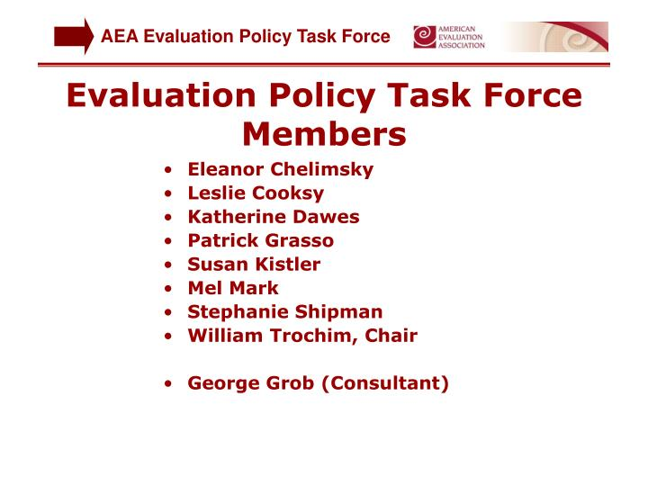 Evaluation Policy Task Force  Members