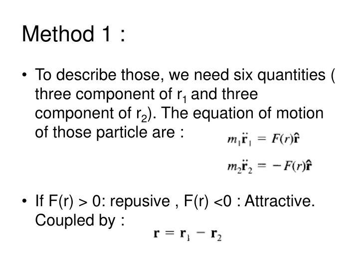 Method 1 :