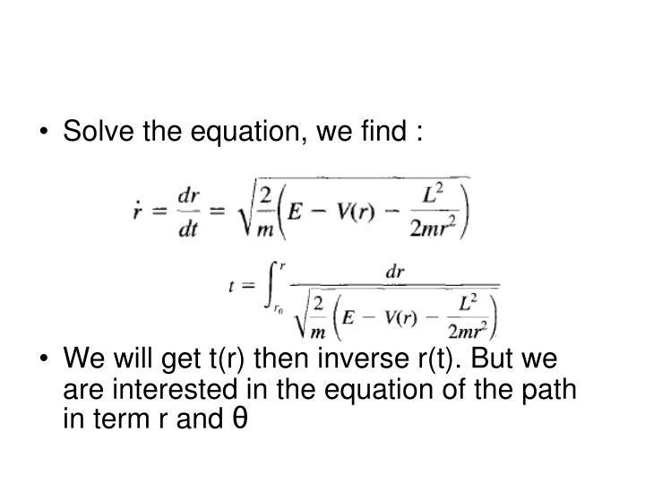 Solve the equation, we find :
