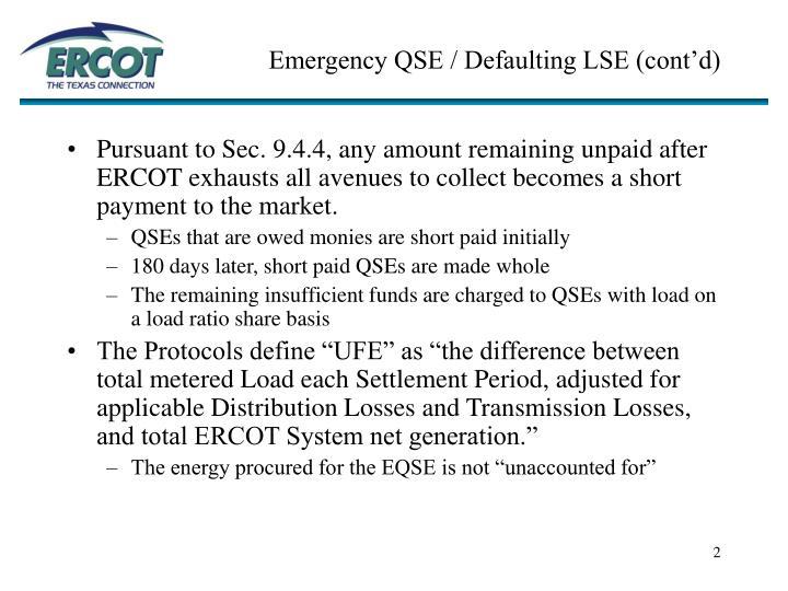 Emergency qse defaulting lse cont d