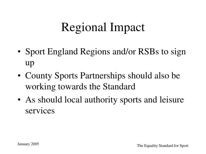 Regional Impact