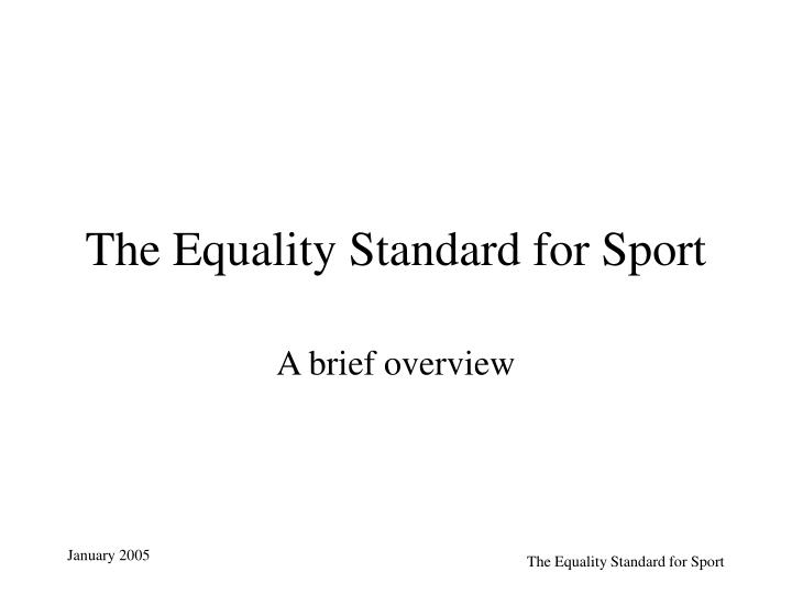The equality standard for sport
