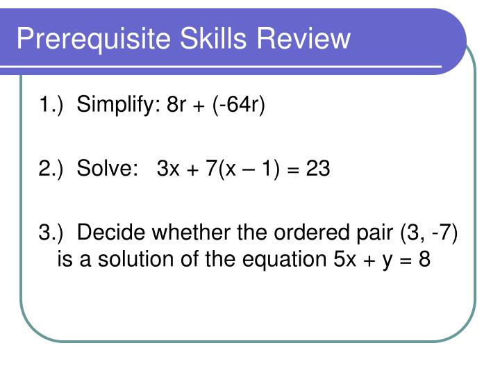 prerequisite skills review n.