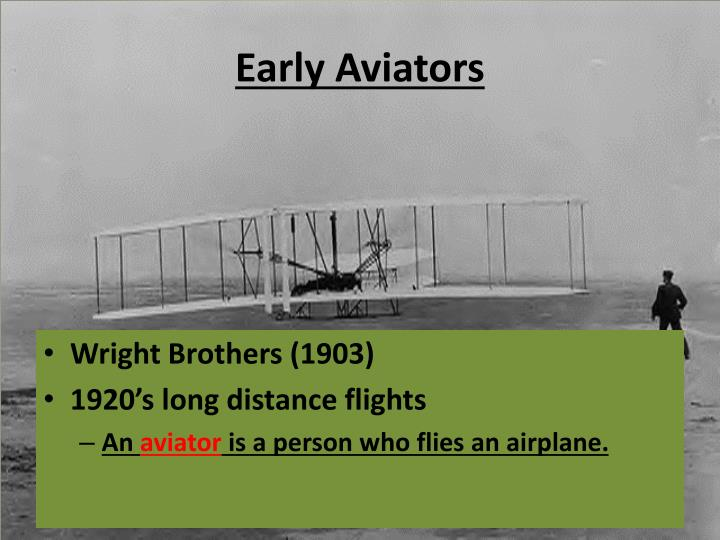 Early Aviators