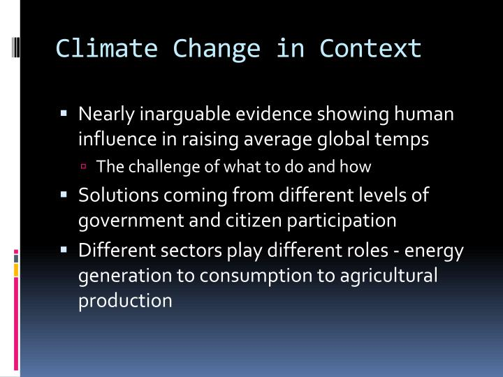 Climate change in context