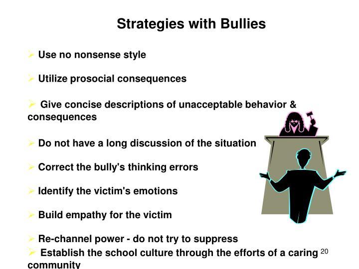 Strategies with Bullies