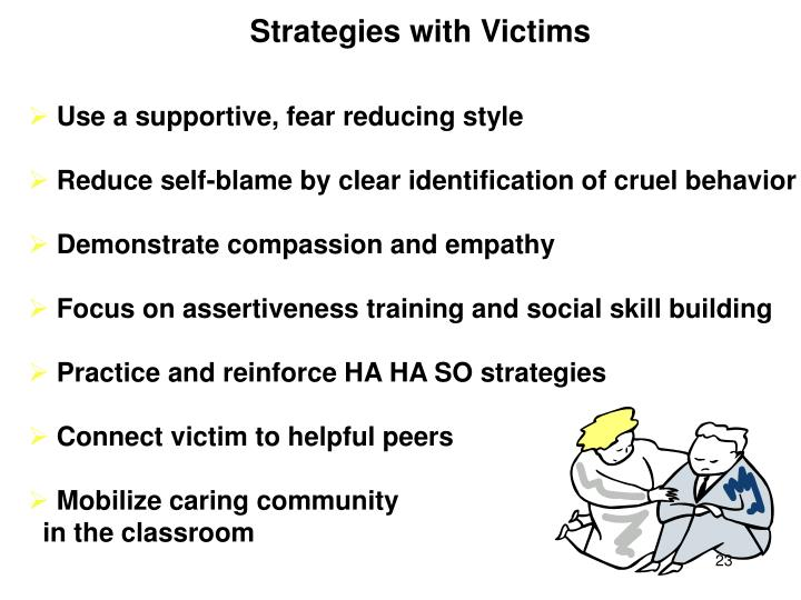 Strategies with Victims