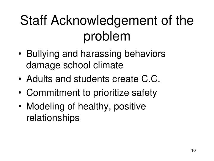 Staff Acknowledgement of the problem