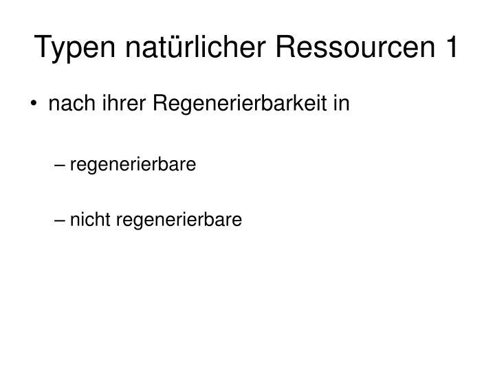 Typen natürlicher Ressourcen 1