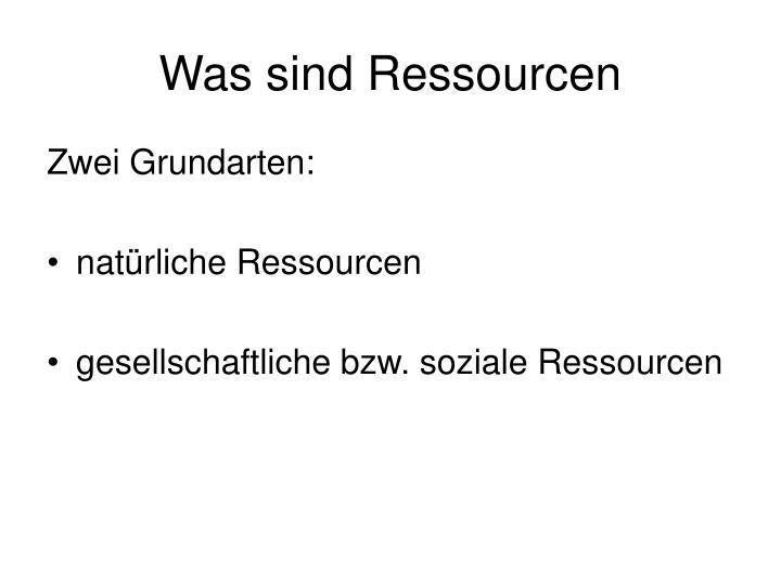 Was sind Ressourcen