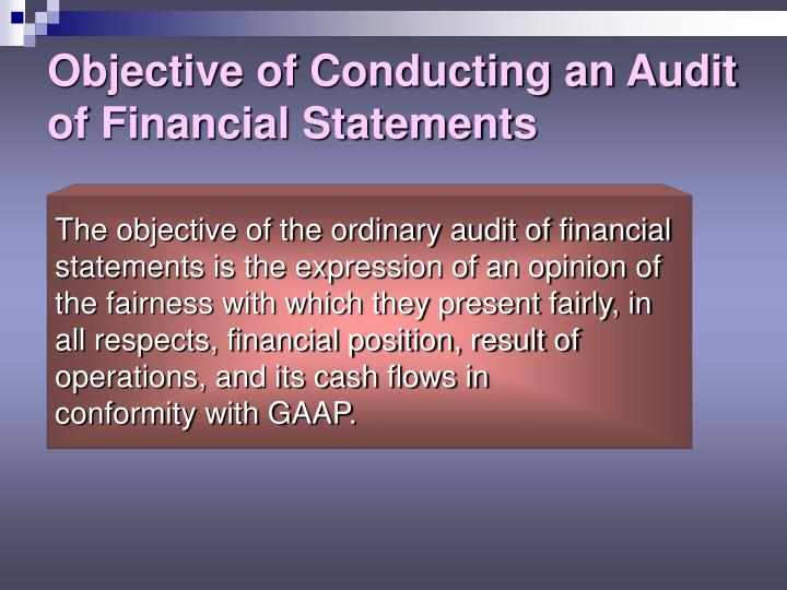 Objective of Conducting an Audit of Financial Statements