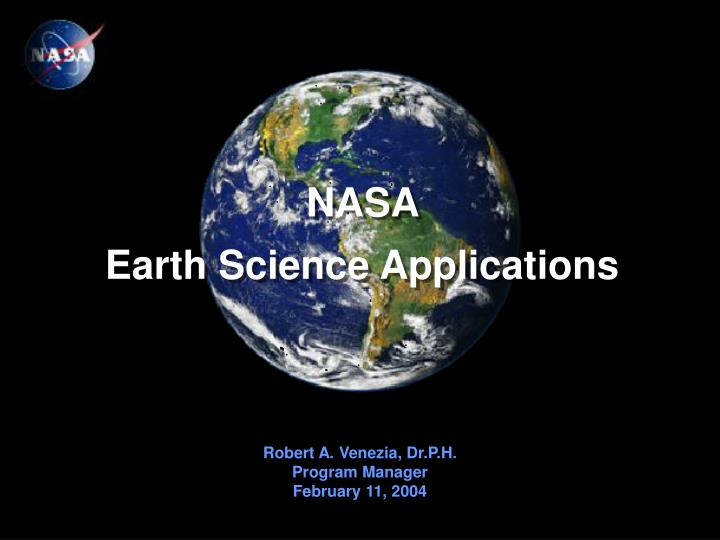 PPT - NASA Earth Science Applications PowerPoint Presentation, free  download - ID:4071852