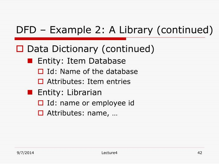DFD – Example 2: A Library (continued)