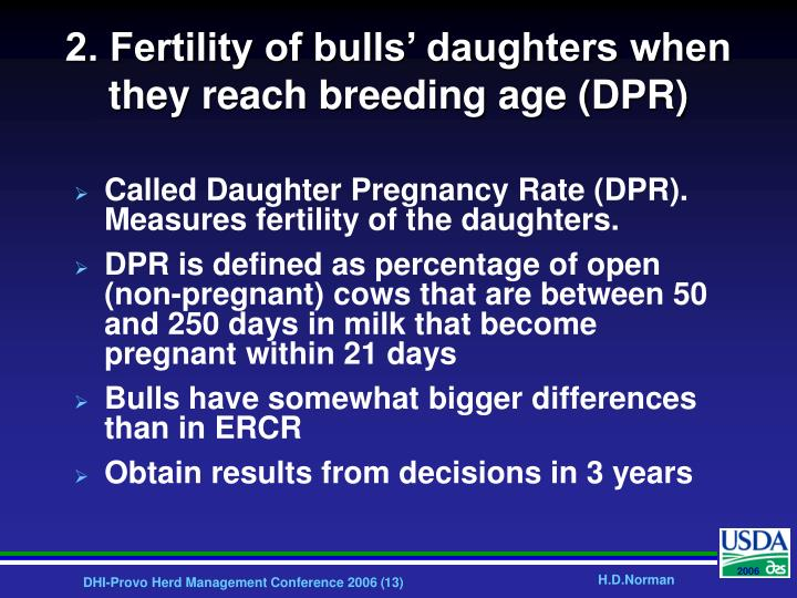 2. Fertility of bulls' daughters when they reach breeding age (DPR)