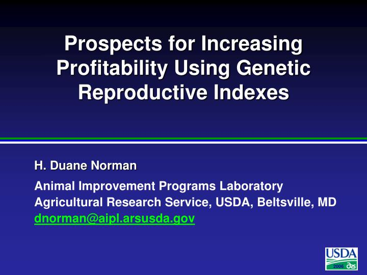 Prospects for increasing profitability using genetic reproductive indexes