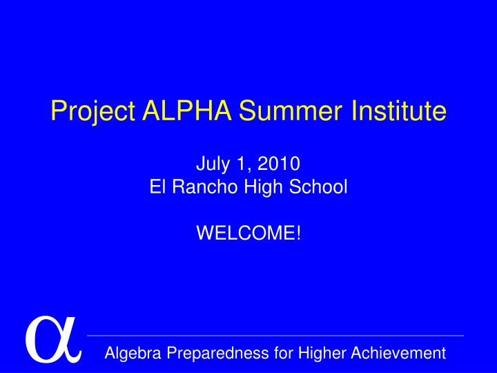project alpha summer institute n.