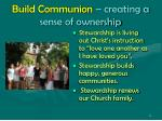 build communion creating a sense of ownership