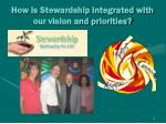 how is stewardship integrated with our vision and priorities