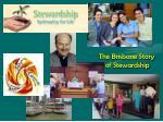the brisbane story of stewardship
