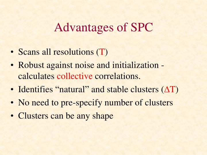 Advantages of SPC