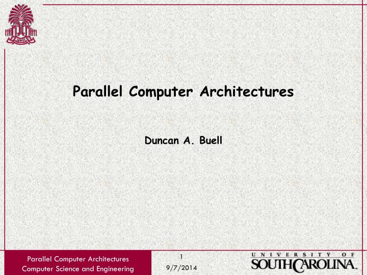 parallel computer architectures duncan a buell n.