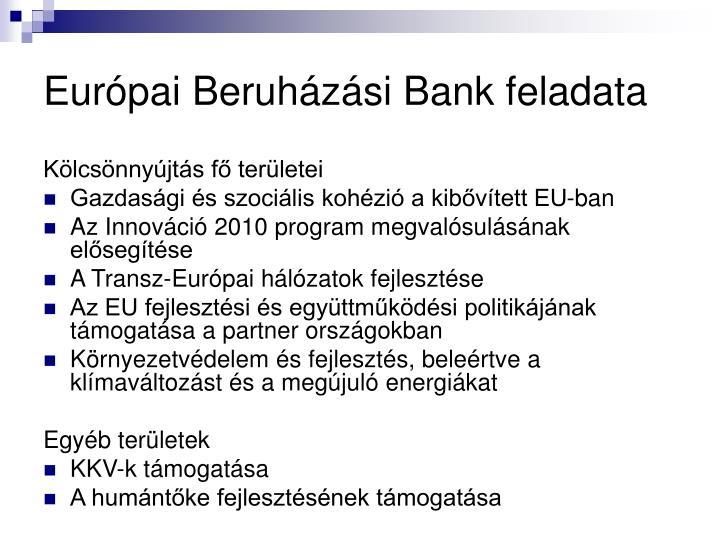 Európai Beruházási Bank feladata