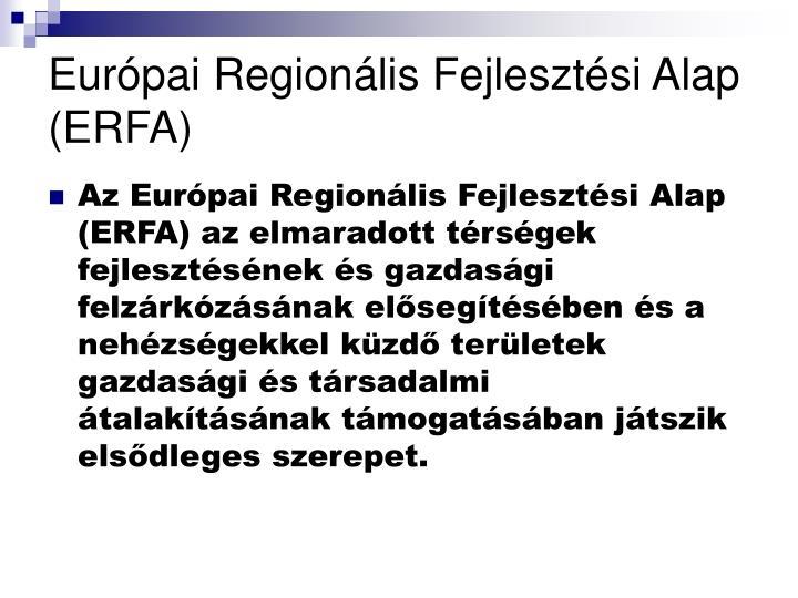 Európai Regionális Fejlesztési Alap (ERFA)