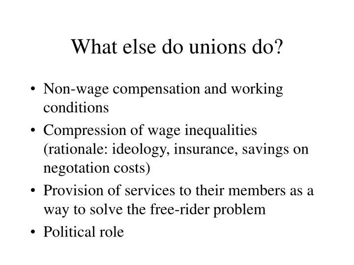 What else do unions do?